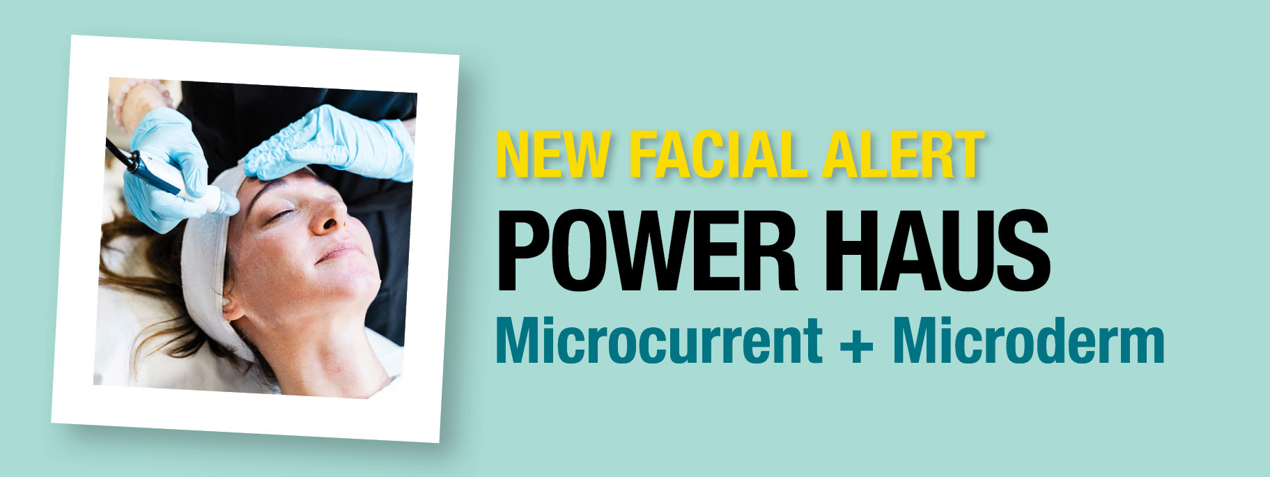new facial power haus